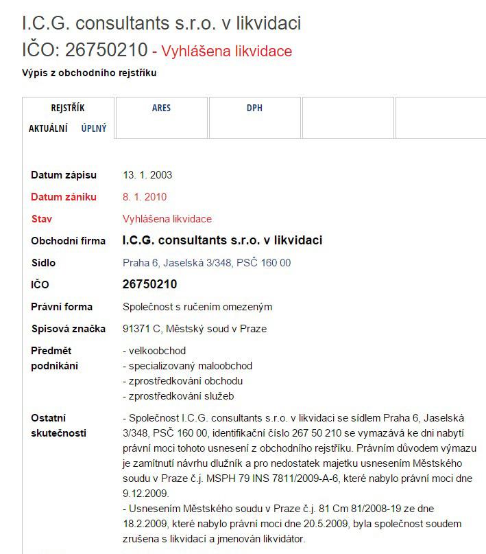 I.C.G. consultants s.r.o. v likvidaci IČO 26750210 6. 1. 2016 Obchodní rejstřík Peníze.cz